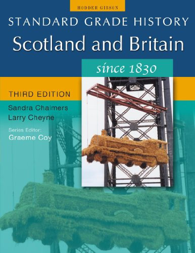 Scotland and Britain Since 1830 By Larry Cheyne