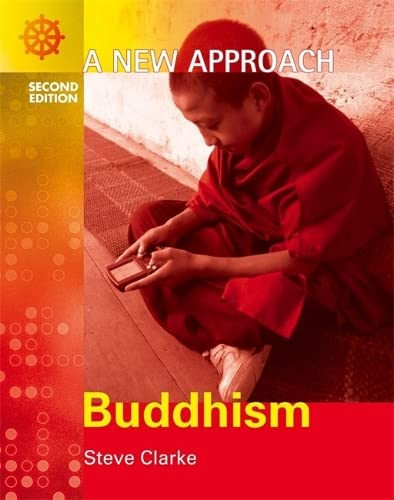 A New Approach: Buddhism 2nd Edition (ANA) by Steve Clarke