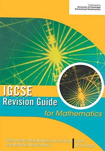 IGCSE Revision Guide for Mathematics By Michael Handbury