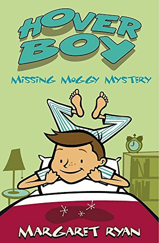 Hover Boy: Missing Moggy Mystery By Margaret Ryan