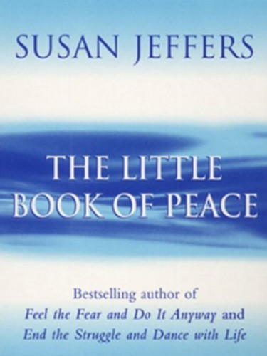 The Little Book of Peace By Susan Jeffers