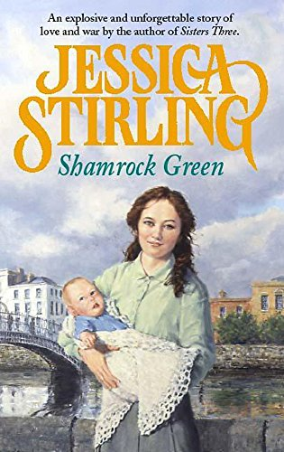 Shamrock Green: Book Two (Franklin-McCulloch Trilogy) By Jessica Stirling