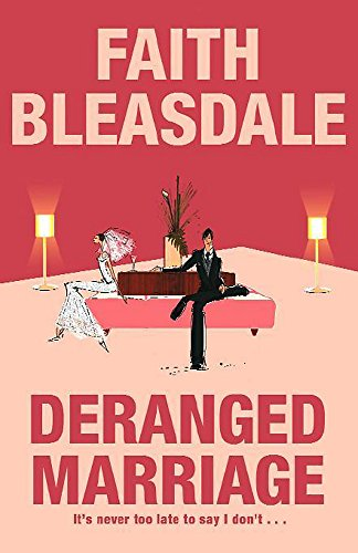 Deranged Marriage By Faith Bleasdale