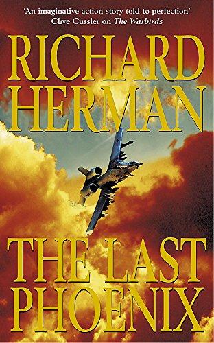 The Last Phoenix By Richard H. Herman