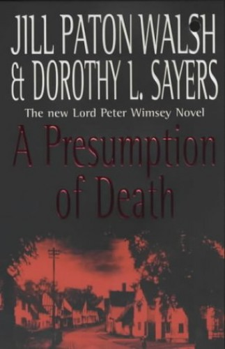 A Presumption of Death By Dorothy L. Sayers