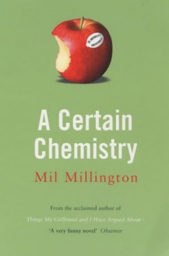 A Certain Chemistry By Mil Millington