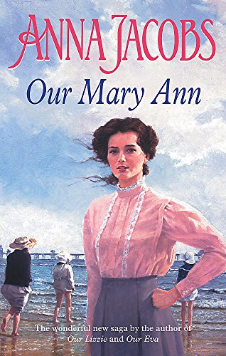 Our Mary Ann By Anna Jacobs