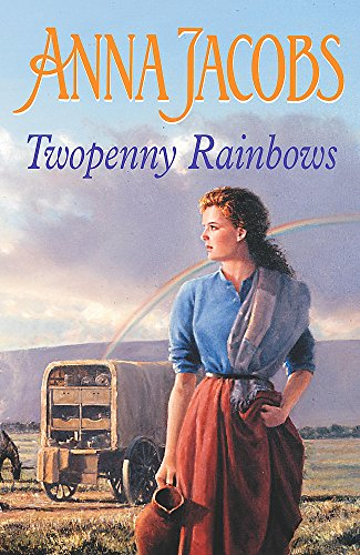Twopenny Rainbows By Anna Jacobs