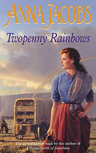 Twopenny Rainbows (The Irish Sisters series) By Anna Jacobs