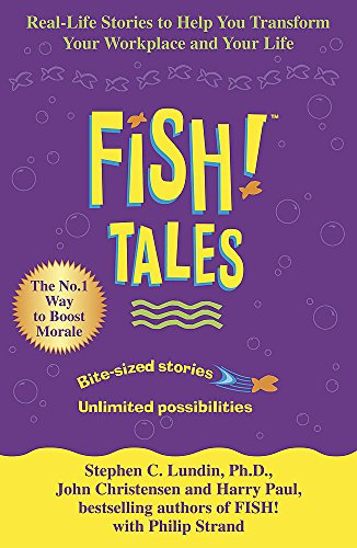 Fish Tales By Stephen C. Lundin