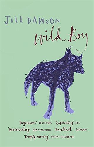 Wild Boy By Jill Dawson