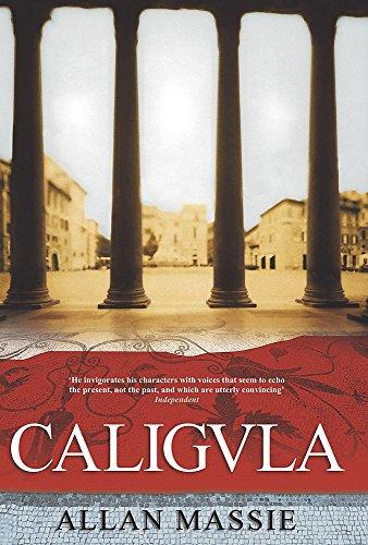 Caligula By Allan Massie