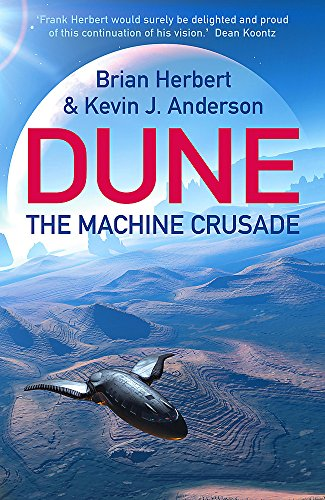 The Machine Crusade: Legends of Dune 2 By Brian Herbert