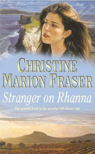Stranger on Rhanna By Christine Marion Fraser