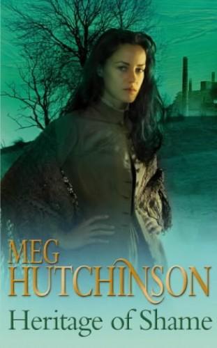 Heritage of Shame By Meg Hutchinson