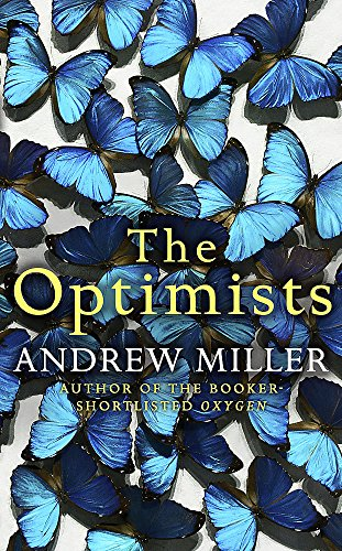 The Optimists By Andrew Miller
