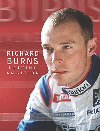 Driving Ambition by Richard Burns