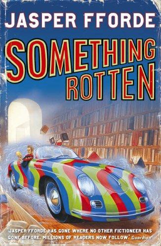 Something Rotten By Jasper Fforde