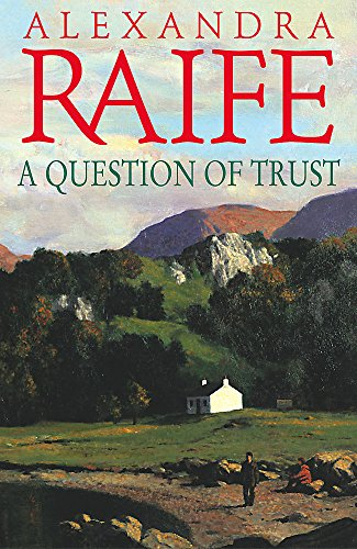 A Question Of Trust By Alexandra Raife
