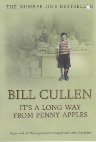 It's A Long Way From Penny Apples By Bill Cullen