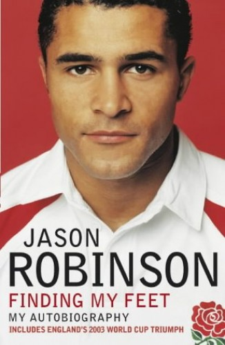 Finding My Feet - My Autobiography By Jason Robinson