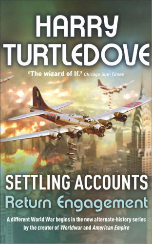Settling Accounts: Return Engagement By Harry Turtledove