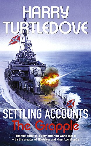 Settling Accounts: The Grapple By Harry Turtledove