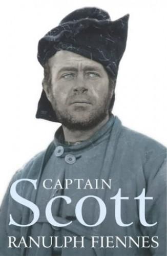 Captain Scott By Sir Ranulph Fiennes, Bt OBE
