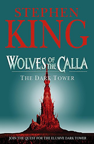 The Dark Tower: v. 5: Wolves of the Calla by Stephen King