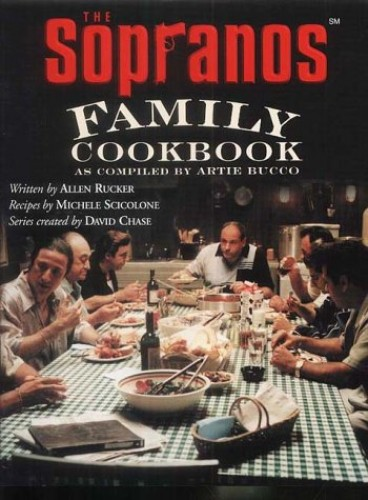 "The ""Sopranos"" Family Cookbook by Artie Bucco"