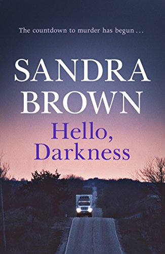 Hello, Darkness By Sandra Brown
