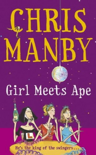 Girl Meets Ape By Chrissie Manby
