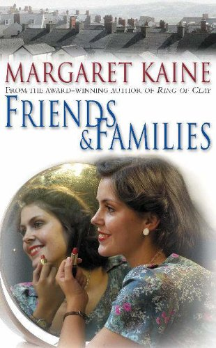 Friends and Families By Margaret Kaine