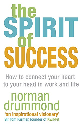 The Spirit of Success By Norman Drummond