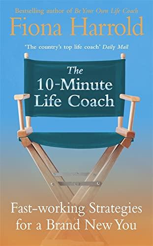 The 10-Minute Life Coach By Fiona Harrold