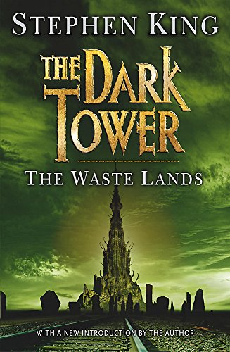 The Dark Tower III: The Waste Lands By Stephen King