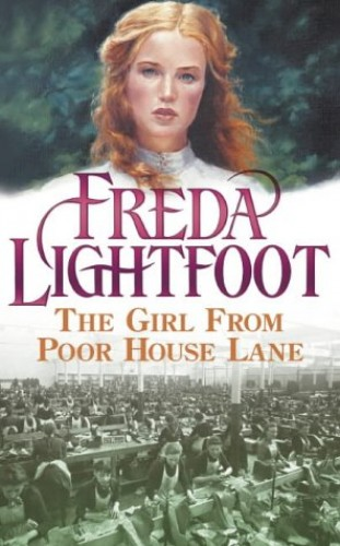 The Girl From Poor House Lane By Freda Lightfoot