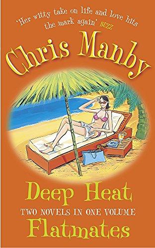 Deep Heat/Flatmates Omnibus By Chrissie Manby