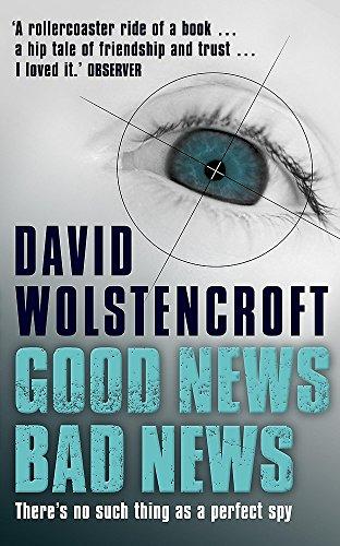 Good News, Bad News By David Wolstencroft