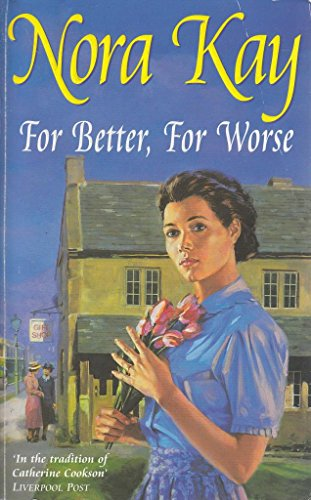 For Better, For Worse By Nora Kay