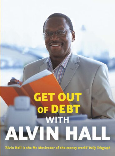 Get Out of Debt with Alvin Hall By Alvin Hall