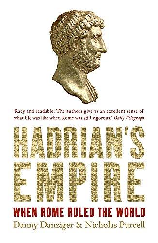 Hadrian's Empire By Danny Danziger