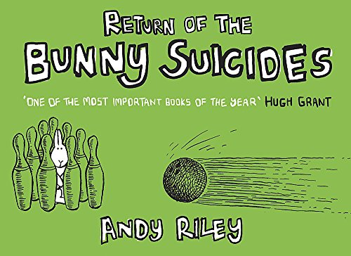 Return of the Bunny Suicides By Andy Riley