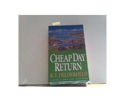 Cheap Day Return By R.D. Delderfield
