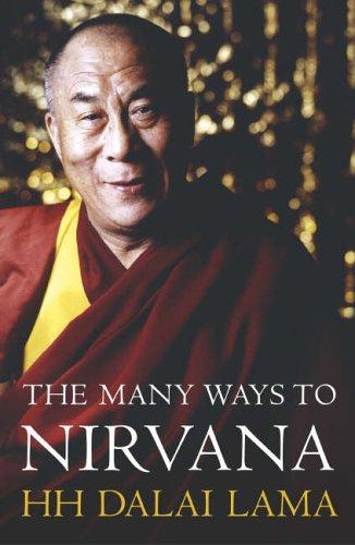 The Many Ways to Nirvana By Dalai Lama XIV