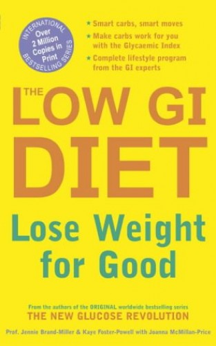 The Low GI Diet By Dr. Jennie Brand-Miller, M.D.