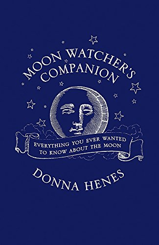Moonwatcher's Companion By Donna Henes