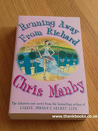 Running Away from Richard By Chris Manby