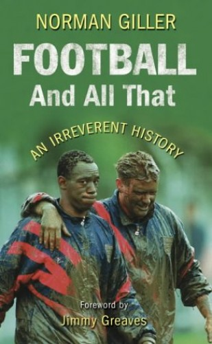 Football and All That by Norman Giller