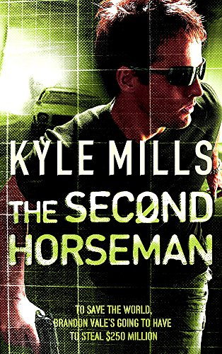 The Second Horseman By Kyle Mills